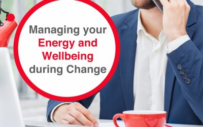 Managing your Energy and Wellbeing during Change