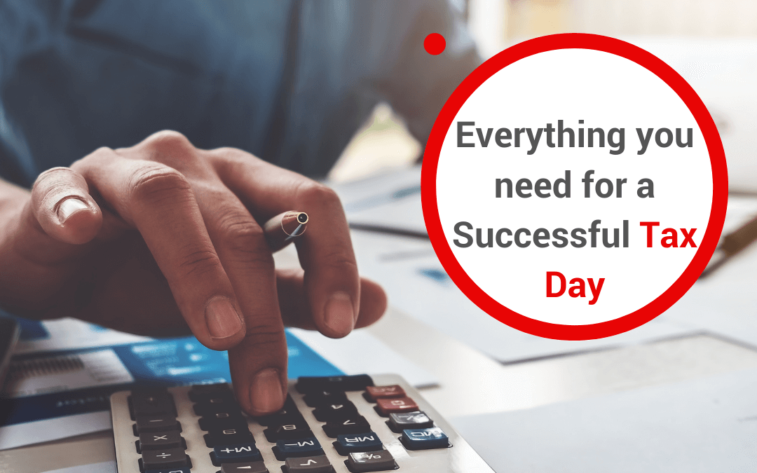 Everything You Need for a Successful Tax Day